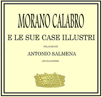 'Morano and its Illustrious Houses' by Baron Antonio Salmena of Morano